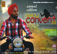 baby convent di lyrics and video anmol sekhon