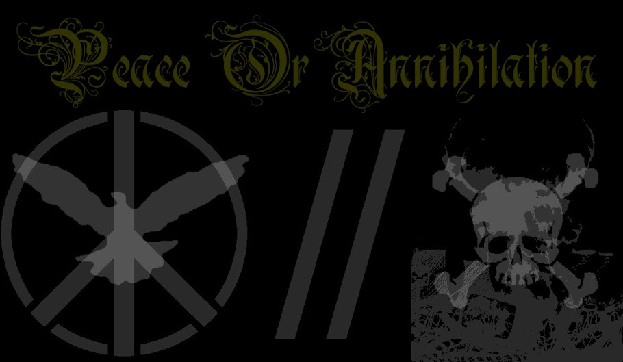 PEACE OR ANNIHILATION