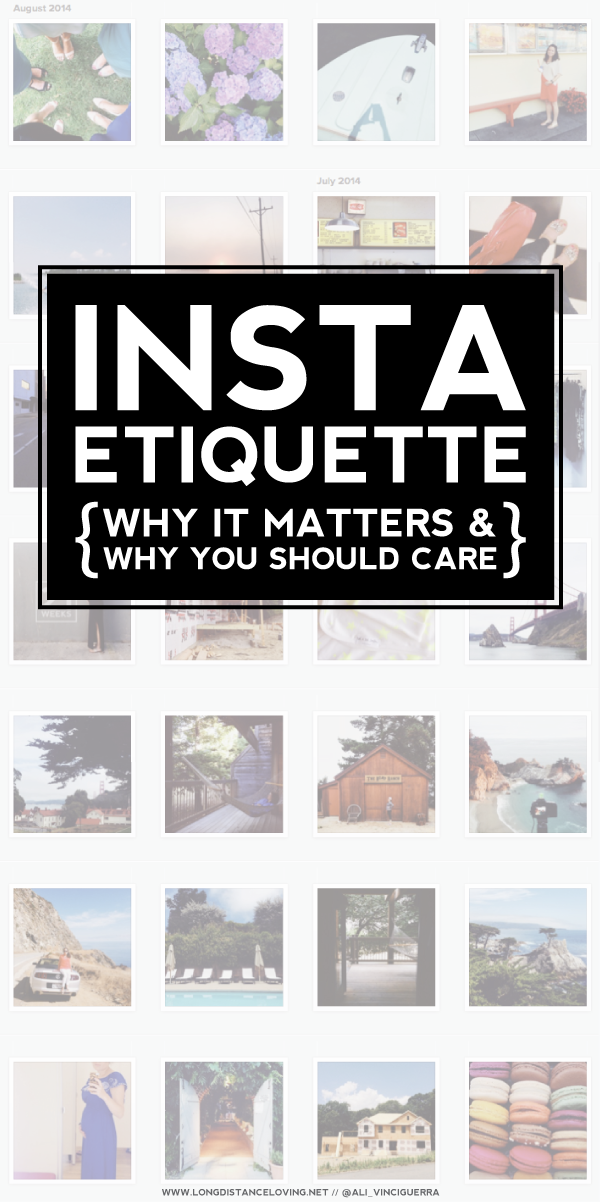 instagram etiquette: why it matters and why you should care.