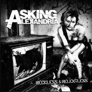 Reckless and Relentless, Asking Alexandria, cd, new, album