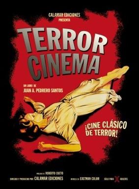 TERROR CINEMA-Juan A.Pedrero Santos-Calamar Ediciones