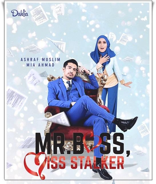 OST Mr Boss Miss Stalker (Dahlia TV3) Jumaat-Ahad (7 petang)