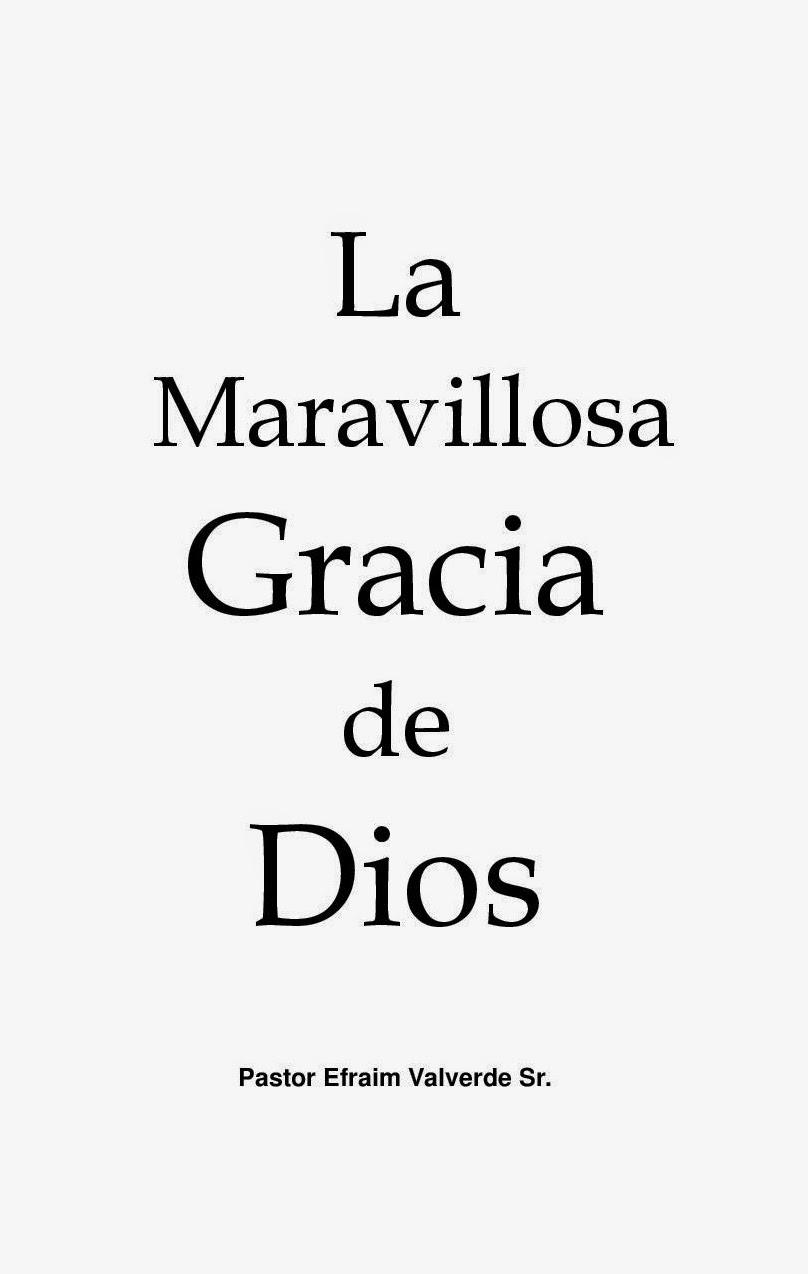 Efraim Valverde-La Maravillosa Gracia De Dios-