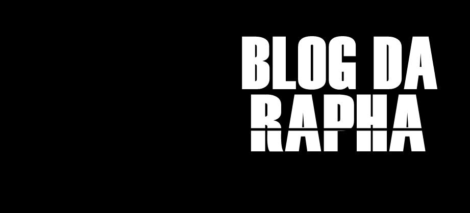Blog da Rapha
