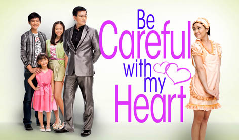 Be Careful With My Heart April 24, 2013