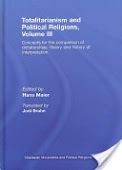 otalitarianism and Political Religions Volume III