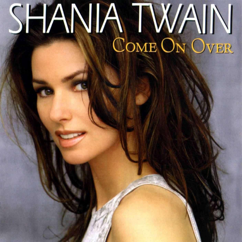 http://1.bp.blogspot.com/-YO6I_6aj768/TaNjKXYXkHI/AAAAAAAAAWE/OwV8apB5DOA/s1600/shania+twain+-+come+on+over+%2528front%2529.jpg