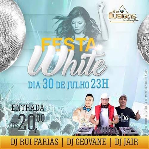 Festa White 2016 ~ Boate The Illusions Club ~Paulo Sérgio recepções - Surubim-PE