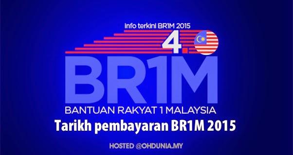 Pendaftaran Baru Dan Tarikh Bayaran BR1M 4.0 Bagi Tahun 2015