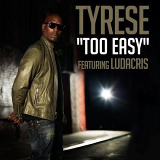 Tyrese - Too Easy