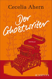 http://www.amazon.de/Der-Ghostwriter-Novelle-Cecelia-Ahern/dp/3810501549/ref=sr_1_3_bnp_1_har?ie=UTF8&qid=1398326134&sr=8-3&keywords=der+ghostwriter