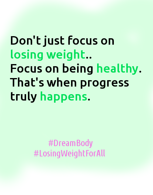 Focus on being healthy