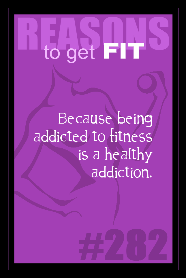 365 Reasons to Get Fit #282