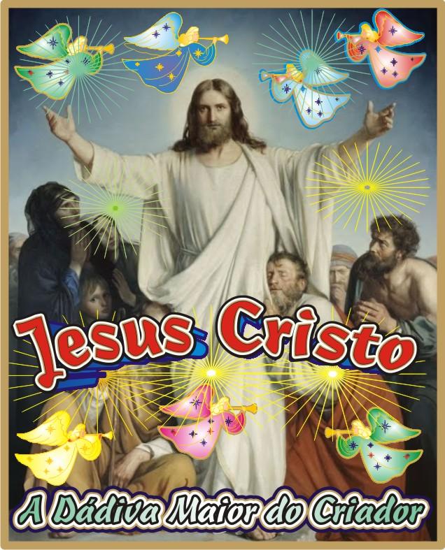 Jesus A Dádiva Maior do Altissimo