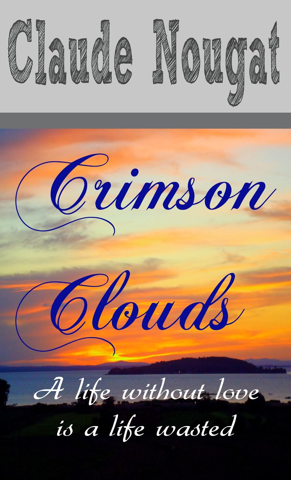 CRIMSON CLOUDS, romance the second time around