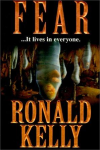http://www.paperbackstash.com/2007/06/fear-by-ronald-kelly.html