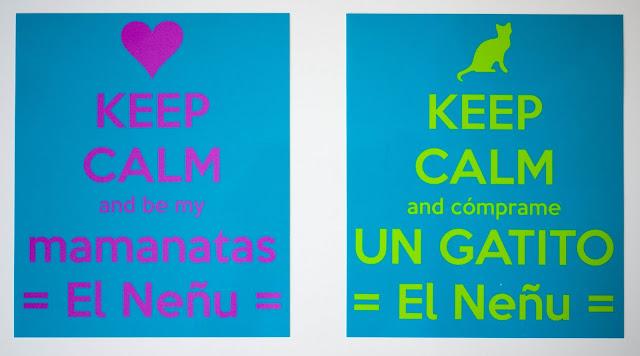 Láminas hechas con Keep Calm-o-matic para Paparracho y Mamanatas