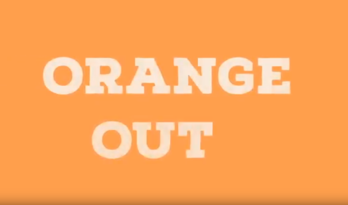 Orange out Video- click pic