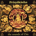 Pranakasha: The Sounds of Om CD cover art