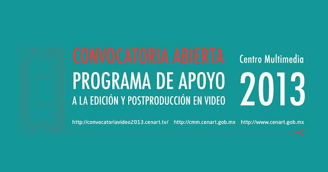 Convocatoria para el Programa de Apoyo a la Edición y Postproducción de Video 2013