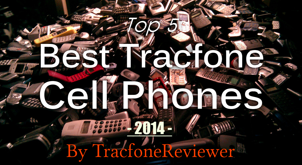 Top 5 Tracfone Prepaid Cell Phones