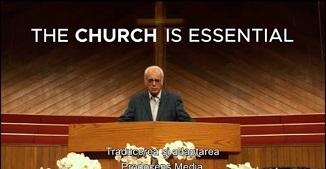 John MacArthur 🔴 Deschideţi bisericile! Biserica este esenţială!
