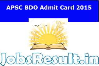 APSC BDO Admit Card 2015