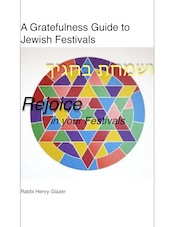 """A Gratefulness Guide to Jewish Festivals"""