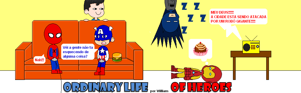 The Ordinary life of heroes
