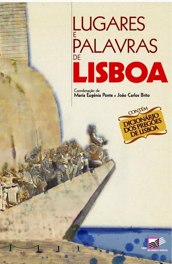 """""""Lugares e Palavras de Lisboa"""""""