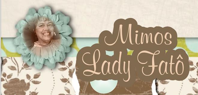 Mimos de Lady Fatô