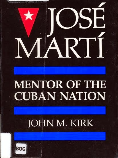 José Martí, Mentor of the Cuban Nation