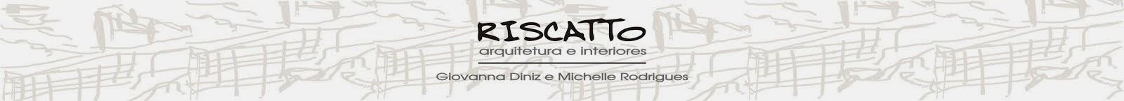Riscatto - Arquitetura & Interiores