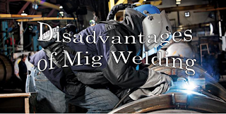 Top-12-Disadvantages-of-Mig-Welding-that-You-Should-Know