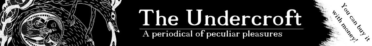 Undercroft Life