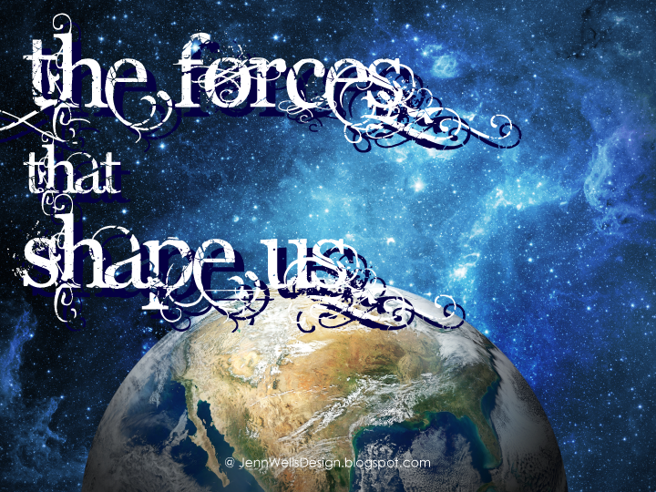 The Forces that Shape Us