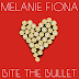 "Audio:  Melanie Fiona ""Bite The Bullet"""