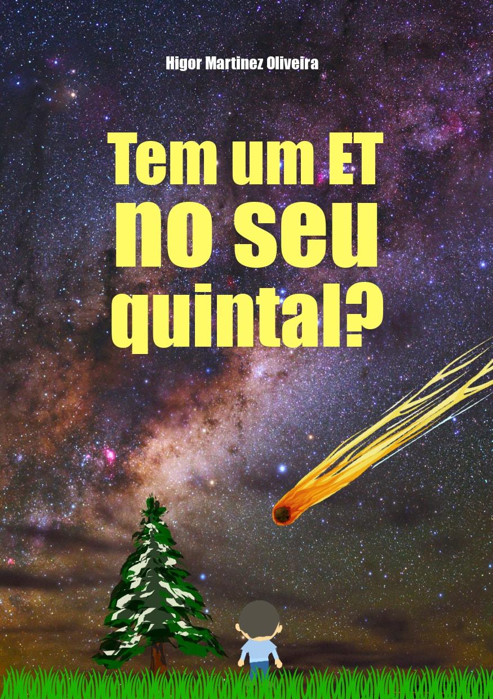Tem um ET no seu quintal?