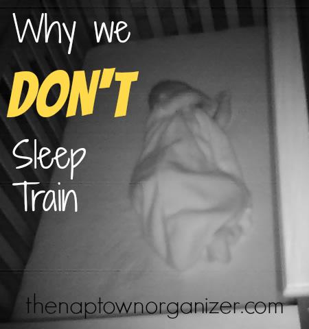 why we don't sleep train