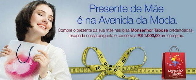 Promoção Dia das Mães 2012 em Fortaleza na Avenida Monsenhor Tabosa
