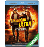 AMERICAN ULTRA (2015) FULL 1080P HD MKV ESPAÑOL LATINO