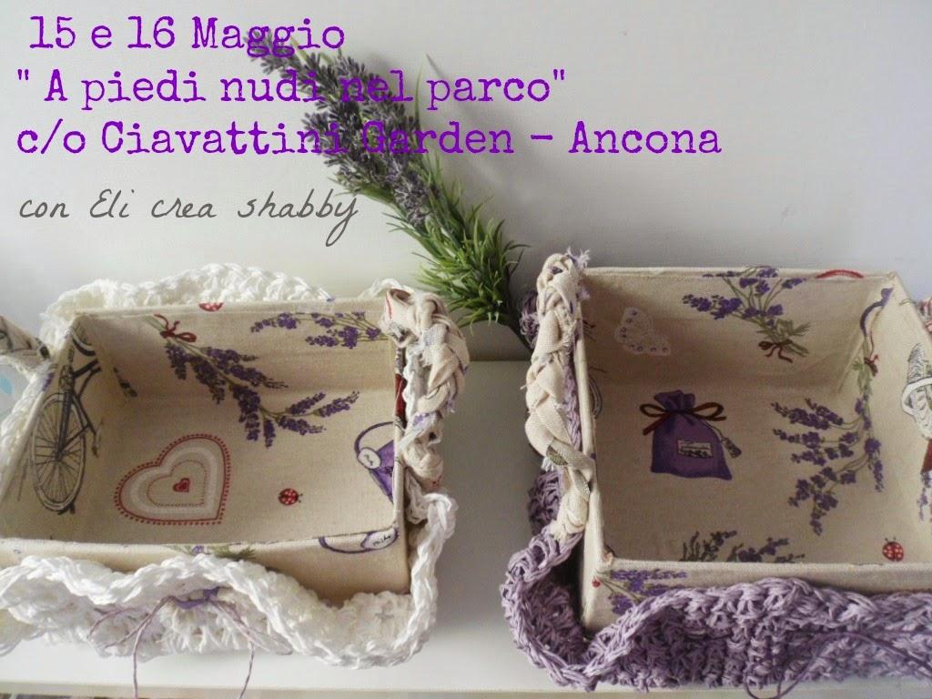 15 e 16 Maggio  c/o Ciavattini Garden- Ancona