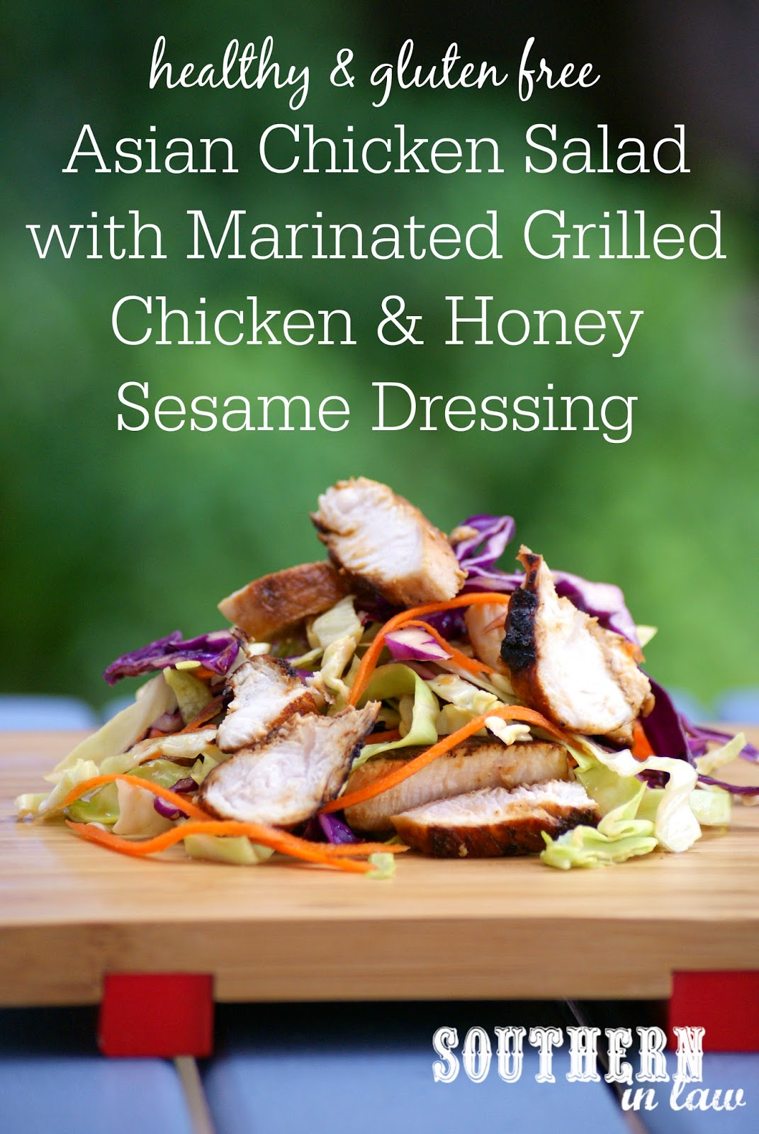 Healthy Asian Chicken Salad with Marinated Chicken Breast and Honey Sesame Dressing Recipe - low fat, gluten free, clean eating friendly, grain free, paleo