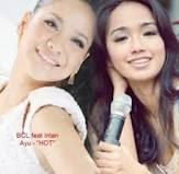 Lirik Lagu BCL ft. Intan Ayu - Hot Mp3 Terbaru