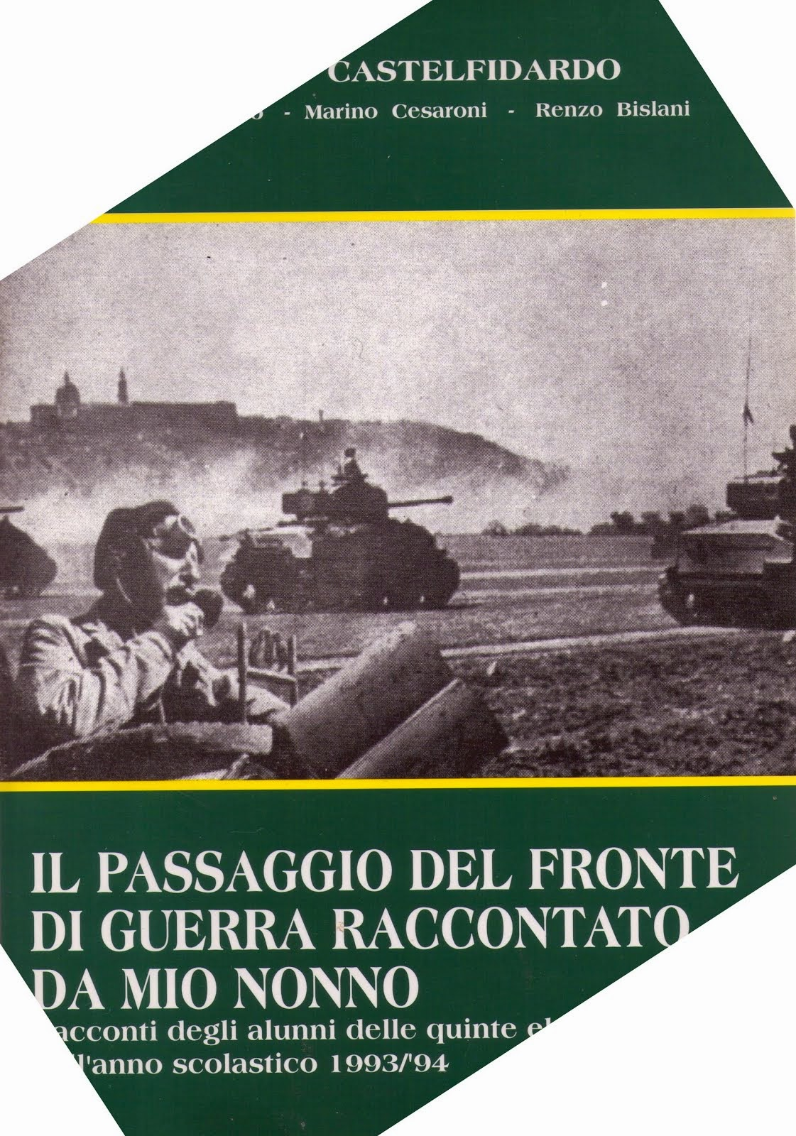 Castelfidardo. Il Passagigo del fronte 1944