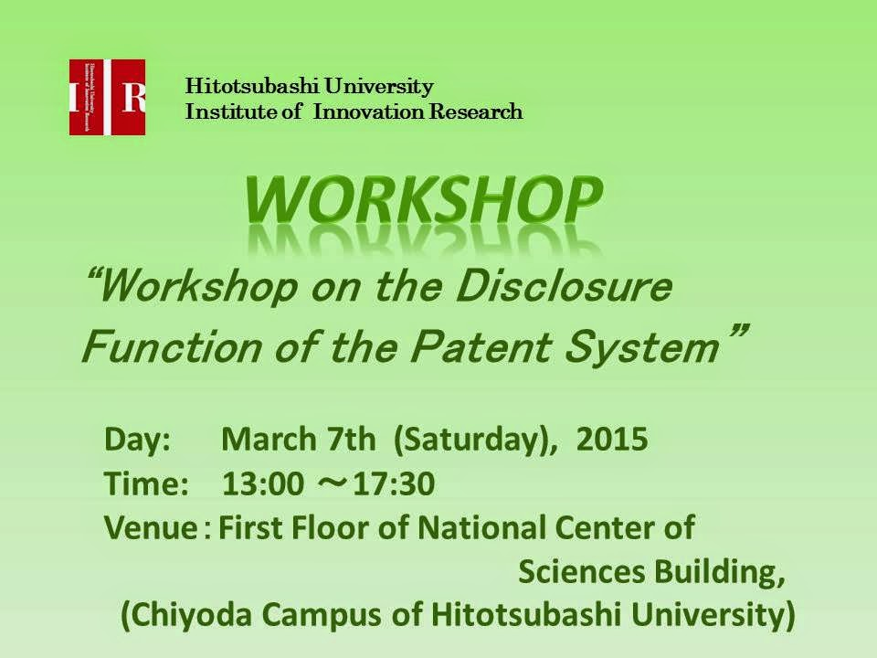 Workshop on the Disclosure Function of the Patent System 2015.3.7