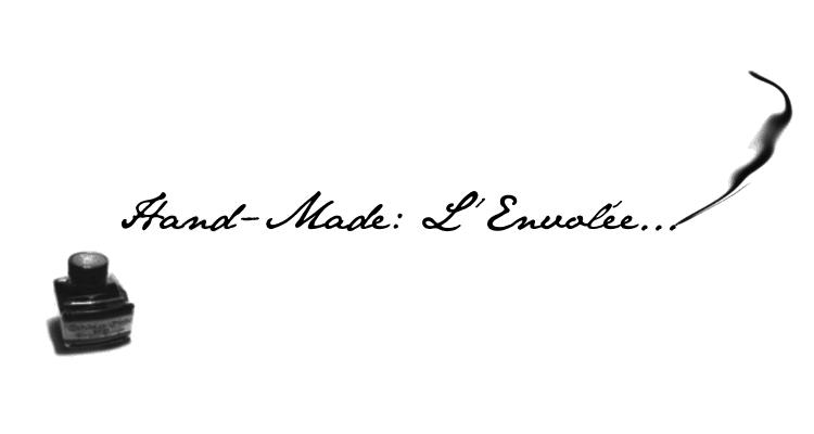Hand-made : L'Envolée