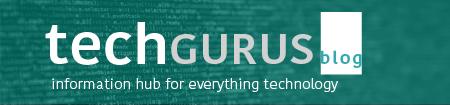 Tech Gurus - Information Hub for everything Technology