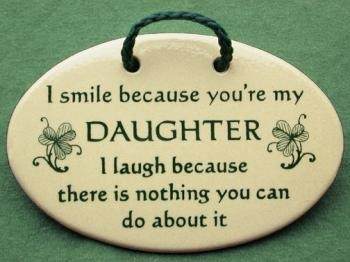Smile Because You Daughter Laugh There Nothing