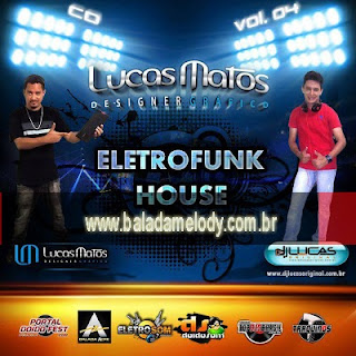 --==CD Lucas Matos Vol.4 - DJ Lucas Original==--